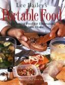 Cover of: Lee Bailey's portable food