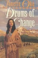 Cover of: The Drums of Change: the story of Running Fawn