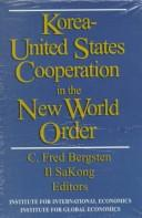 Cover of: Korea-United States cooperation in the new world order