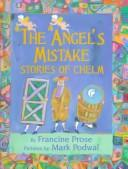 Cover of: The angel's mistake: stories of Chelm