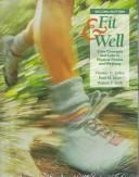 Fit & well by Fahey, Thomas D.
