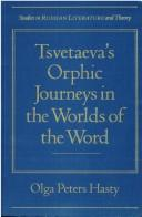 Cover of: Tsvetaeva's Orphic journeys in the worlds of the word