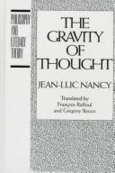 Cover of: The gravity of thought