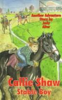 Cover of: Callie Shaw, stableboy