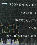 Cover of: Economics of poverty inequality and discrimination | Edward N. Wolff