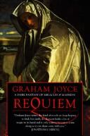 Cover of: Requiem | Graham Joyce