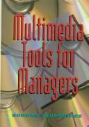 Cover of: Multimedia tools for managers