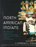 Cover of: North American Indians | Herman J. Viola