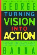 Cover of: Turning vision into action