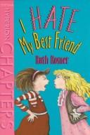 Cover of: I hate my best friend