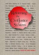 Cover of: Reforming the civil justice system |