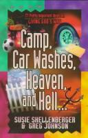 Cover of: Camp, car washes, heaven, and hell