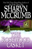 Cover of: The rosewood casket