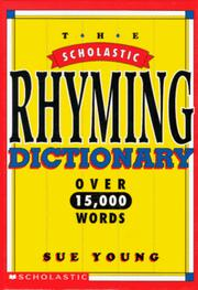 Cover of: The Scholastic rhyming dictionary by Sue Young