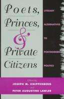 Cover of: Poets, princes, and private citizens |