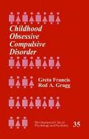 Cover of: Childhood obsessive compulsive disorder
