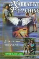 Cover of: Narrative preaching