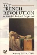Cover of: The French Revolution in social and political perspective
