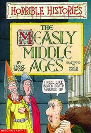 Cover of: The measly Middle Ages | Terry Deary