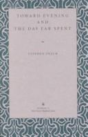 Cover of: Toward evening and the day far spent