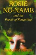 Cover of: Rosie no-name and the forest of forgetting