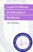 Cover of: Legal problems in emergency medicine