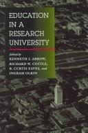 Cover of: Education in a research university |