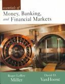 Cover of: Essentials of money, banking, and financial markets