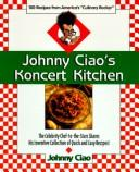 Cover of: Johnny Ciao's koncert kitchen