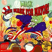Cover of: The Mask for Mayor! (The Mask, the Animated Series)