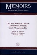 Cover of: The real positive definite completion problem