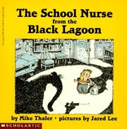 Cover of: The School Nurse from the Black Lagoon