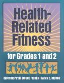 Cover of: Health-related fitness for grades 1 and 2