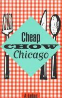 Cover of: Cheap chow Chicago