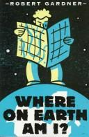 Cover of: Where on earth am I?