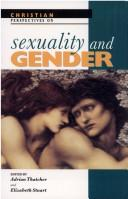 Cover of: Christian perspectives on sexuality and gender