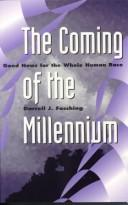 Cover of: The Coming of the Millennium