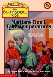 Martians Dont Take Temperatures (Adventures of the Bailey School Kids)