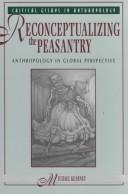 Cover of: Reconceptualizing the peasantry | Michael Kearney