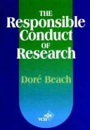 Cover of: The responsible conduct of research