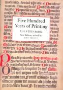 Cover of: Five hundred years of printing | S. H. Steinberg