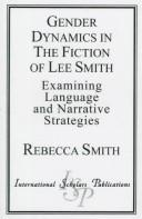 Cover of: Gender dynamics in the fiction of Lee Smith