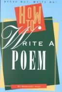 Cover of: How to write a poem | Ryan, Margaret