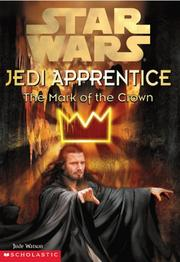 Cover of: The mark of the crown / Jude Watson