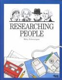 Cover of: Researching people | Maity Schrecengost