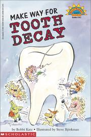 Cover of: Make way for tooth decay