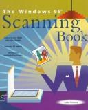 Cover of: The Windows 95 scanning book