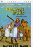 Cover of: Phoebe's folly
