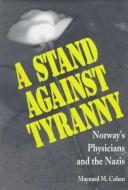 Cover of: A Stand Against Tyranny