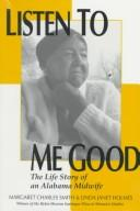 Cover of: Listen to me good